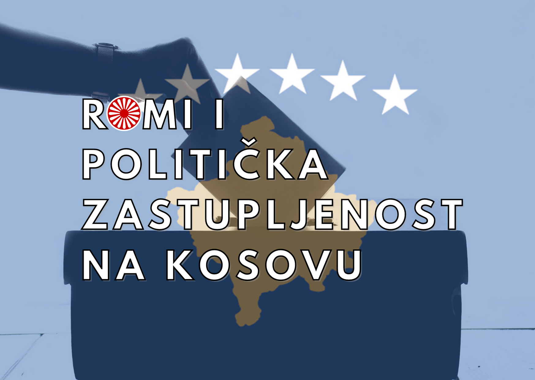 Roma and political representation in kosovo (3) (1) PARLAMENTARI IZBORI NA KOSOVU I ZASTUPANJE ROMA